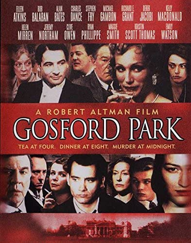 Gosford Park, directed by Robert Altman, is one of the best but most underrated Hollywood films of 2000s